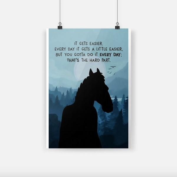 BoJack Horseman it gets easier everyday it gets a little easier small poster