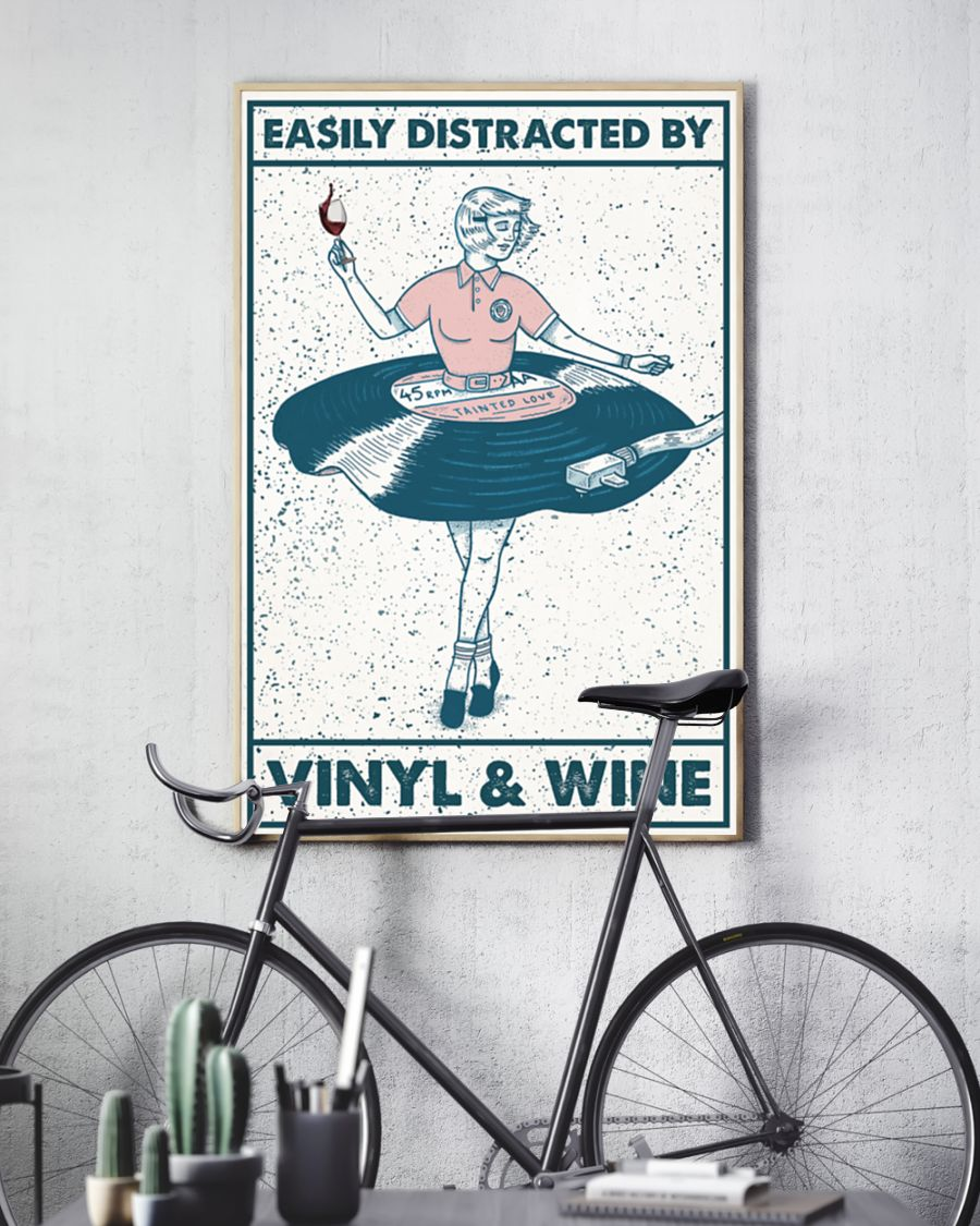 Girl easily distracted by vinyl and wine poster