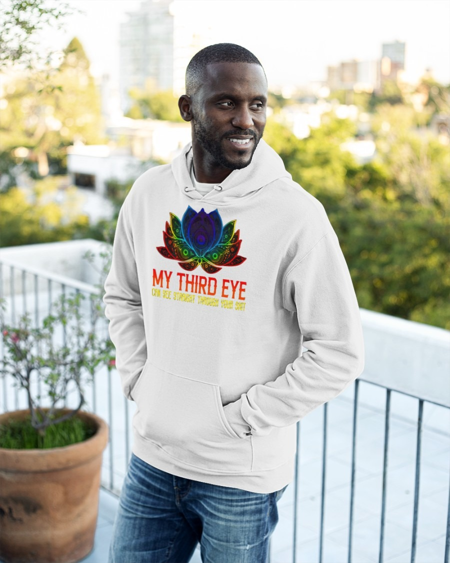 [LIMITED] My third eye can see straight through your shit shirt
